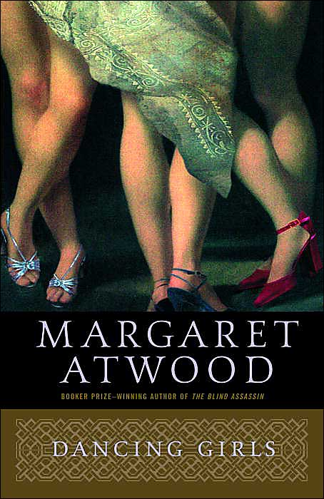 Маргарет Этвуд: Dancing Girls and Other Stories