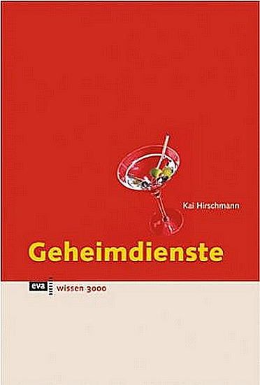 Кай Хиршманн: Секретные службы