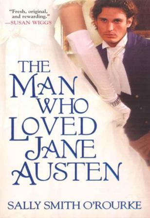 Салли О Рурк: The Man Who Loved Jane Austen