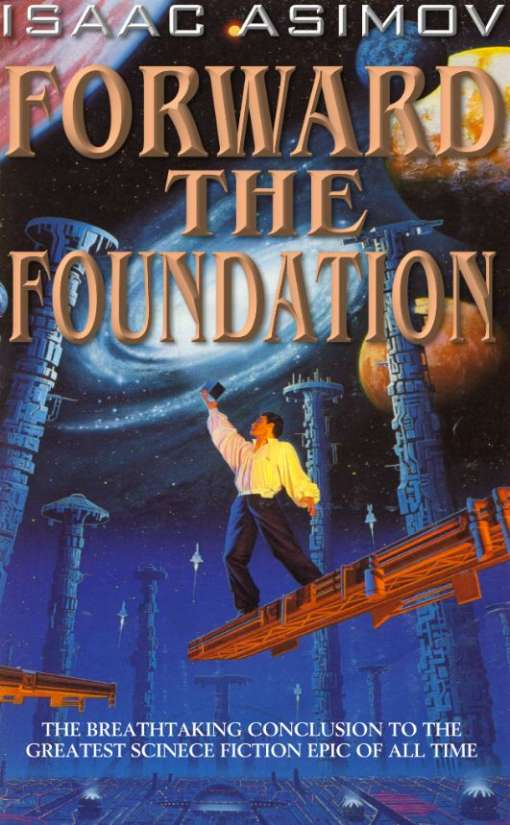 Айзек Азимов: Forward the Foundation