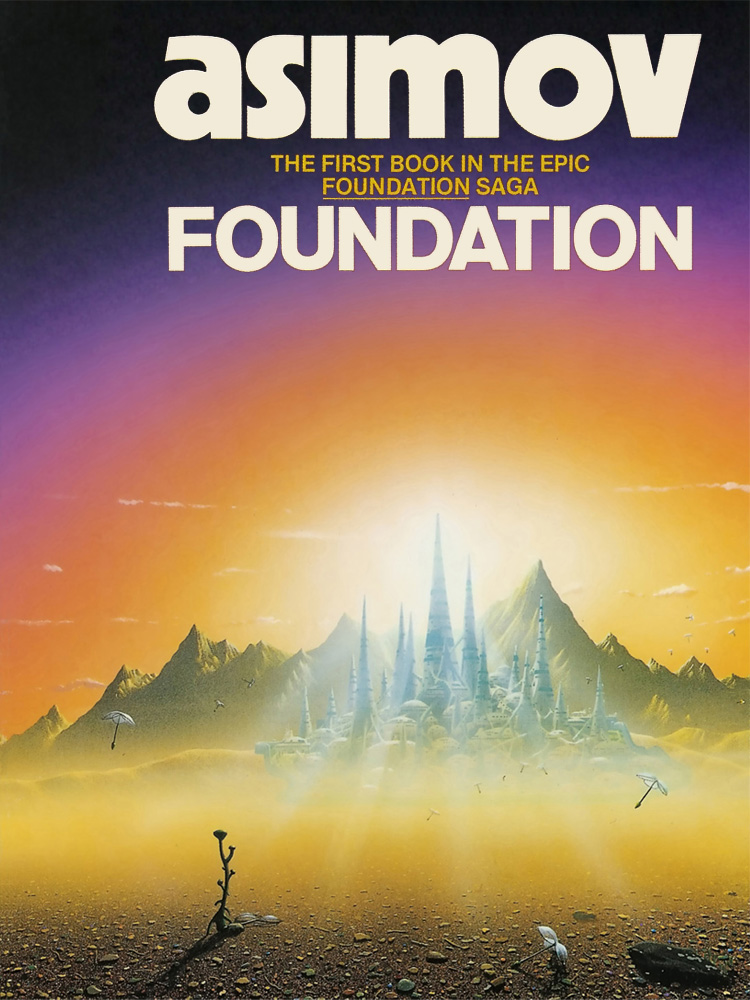 Айзек Азимов: Foundation