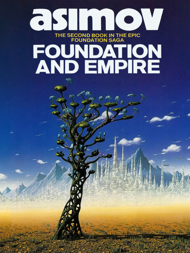 Айзек Азимов: Foundation and Empire