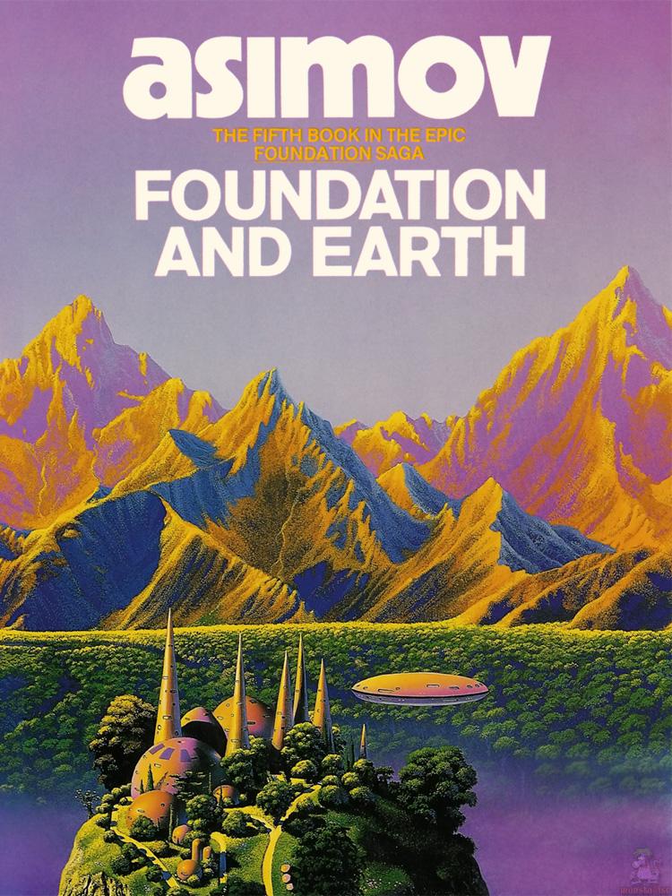 Айзек Азимов: Foundation and Earth
