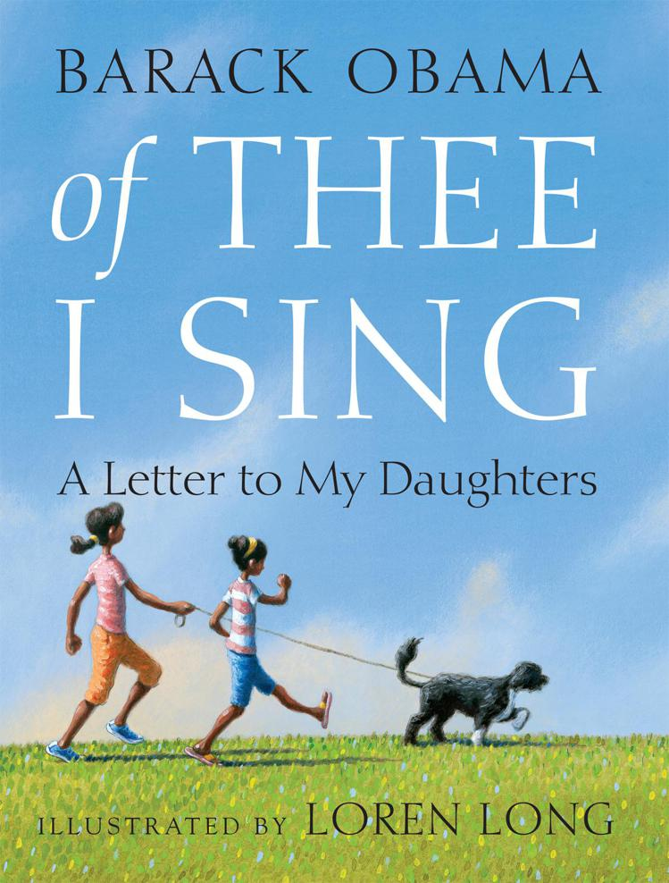 Барак Обама: Of Thee I Sing: A Letter to My Daughters