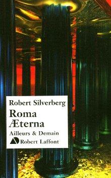 Роберт Силверберг: Roma Aeterna