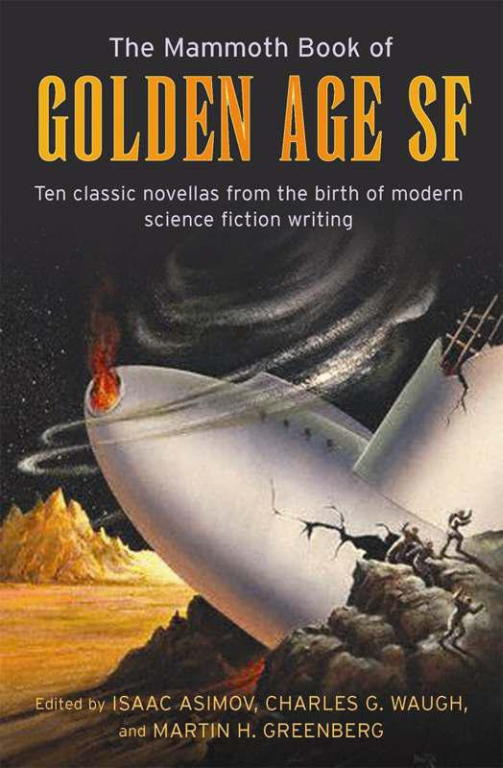 Айзек Азимов: The Mammoth Book of Golden Age SF