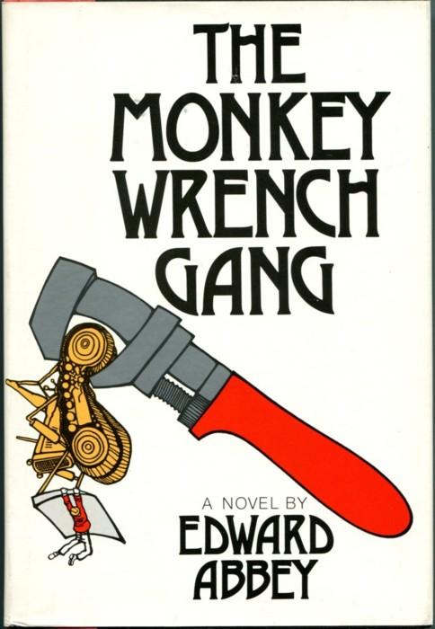 Эдвард Эбби: Банда гаечного ключа