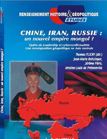 Тома Флиши: Китай, Иран, Россия: новая Монгольская империя?