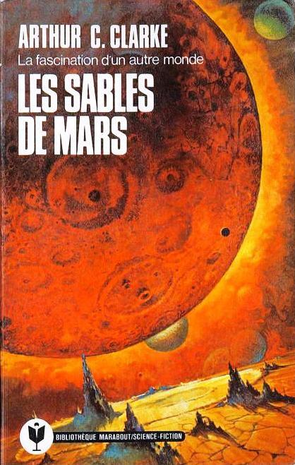 Артур Кларк: Les sables de Mars