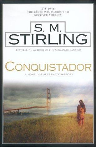 Стивен Стирлинг: Conquistador