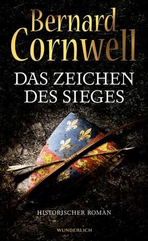Бернард Корнуэлл: Das Zeichen des Sieges