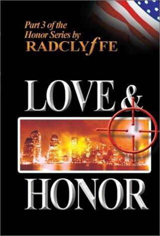 Рэдклифф: Любовь и Честь