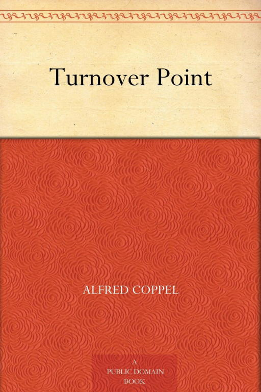 Альфред Коппел: Turnover Point