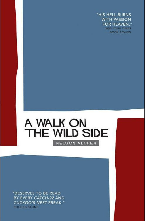 Нелсон Олгрен: A Walk on the Wild Side