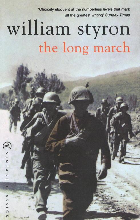 Уильям Стайрон: The Long March