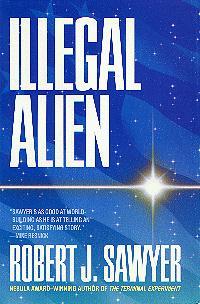 Роберт Сойер: Пришелец и закон