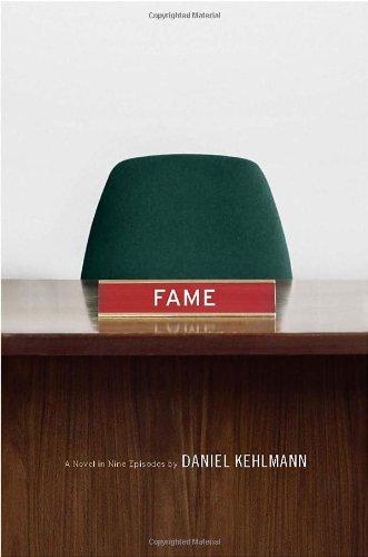 Даниэль Кельман: Fame