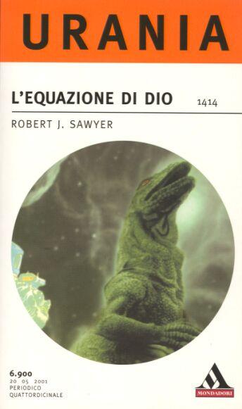 Роберт Сойер: L equazione di Dio