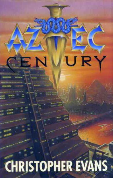 Кристофер Эванс: Aztec Century