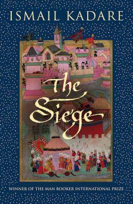 Исмаиль Кадарэ: The Siege