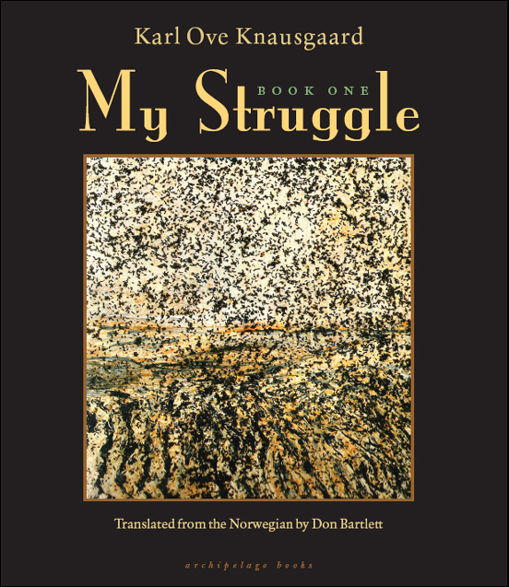 Карл Кнаусгорд: My Struggle: Book 1