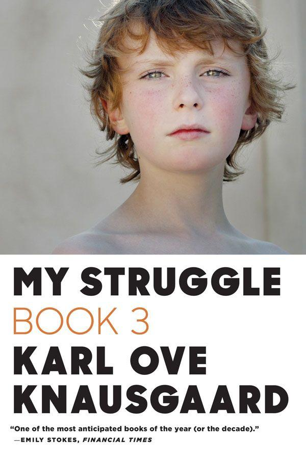 Карл Кнаусгорд: My Struggle: Book 3