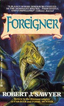 Роберт Сойер: Foreigner