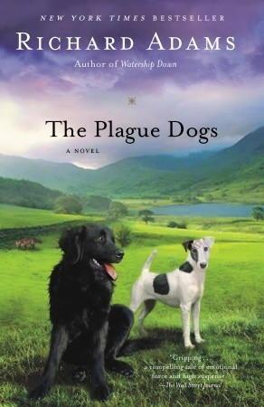 Ричард Адамс: The Plague Dogs