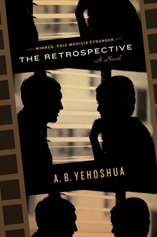 Авраам Иегошуа: The Retrospective
