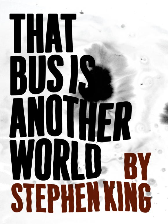 Стивен Кинг: Этот автобус — другой мир