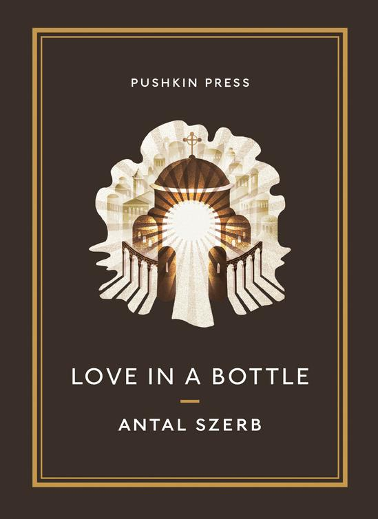 Антал Серб: Love in a Bottle