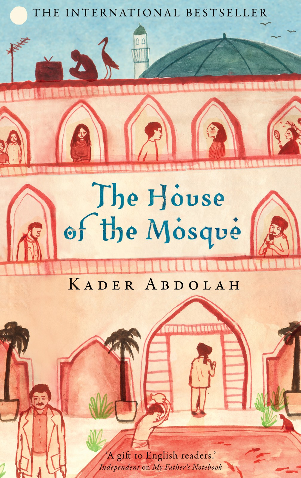 Кадер Абдола: The House of the Mosque