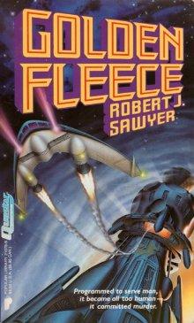 Роберт Сойер: Golden Fleece
