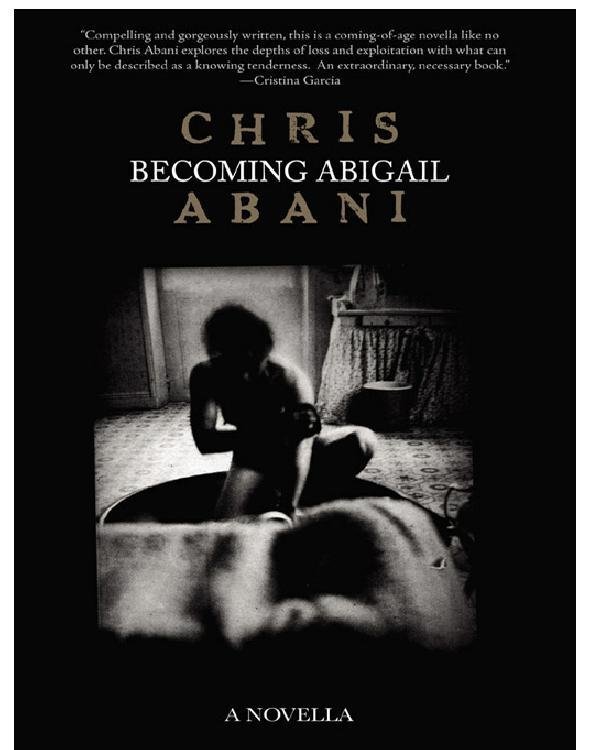 Крис Абани: Becoming Abigail