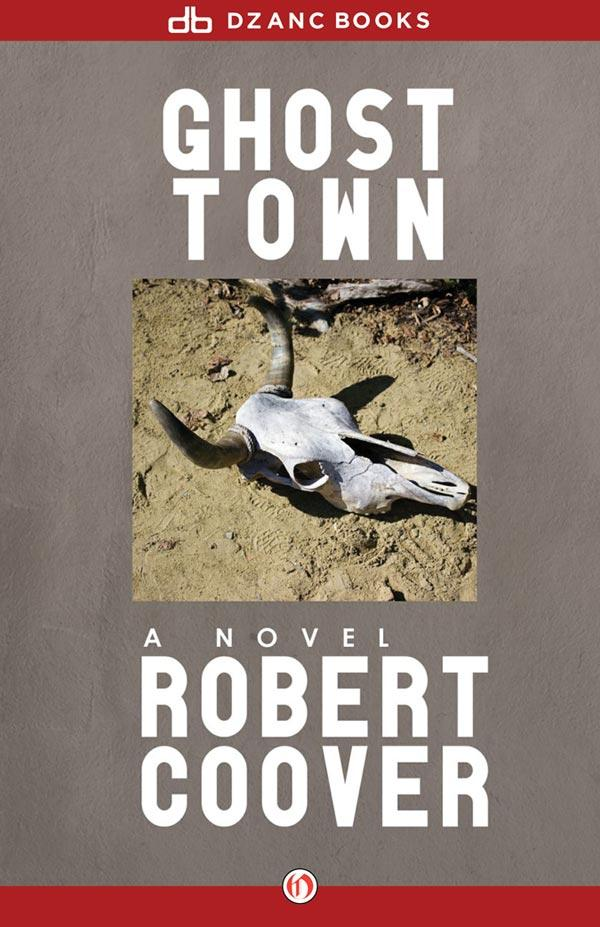 Роберт Кувер: Ghost Town