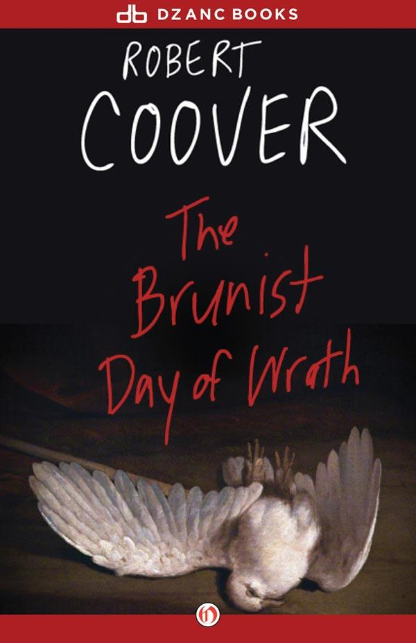Роберт Кувер: The Brunist Day of Wrath