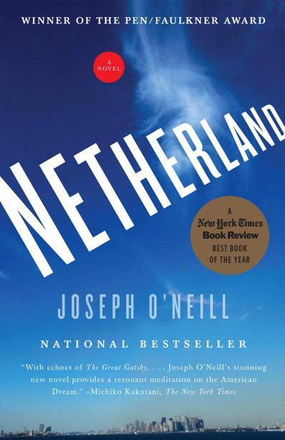 Джозеф О Нил: Netherland