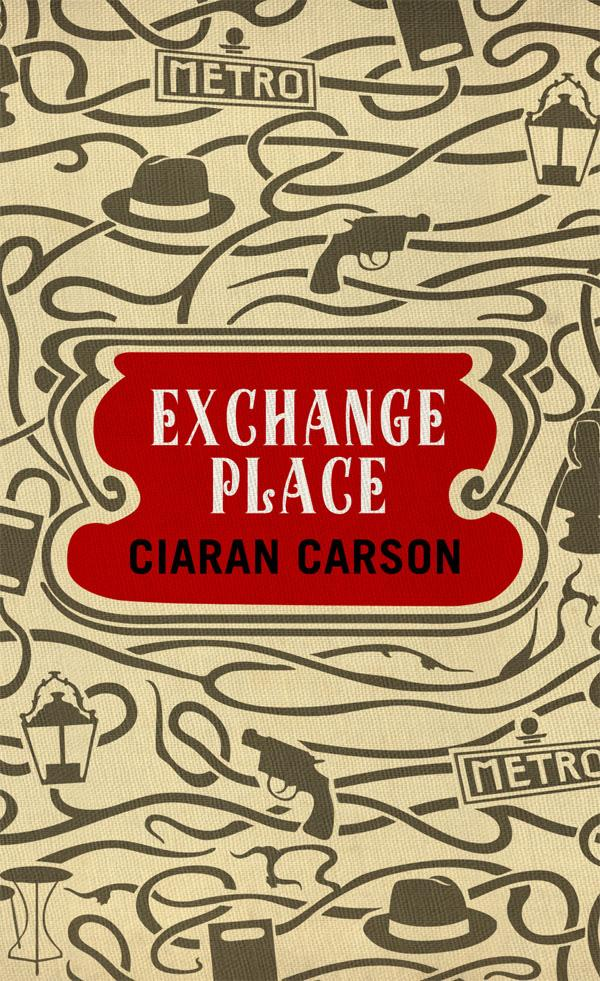 Киаран Карсон: Exchange Place