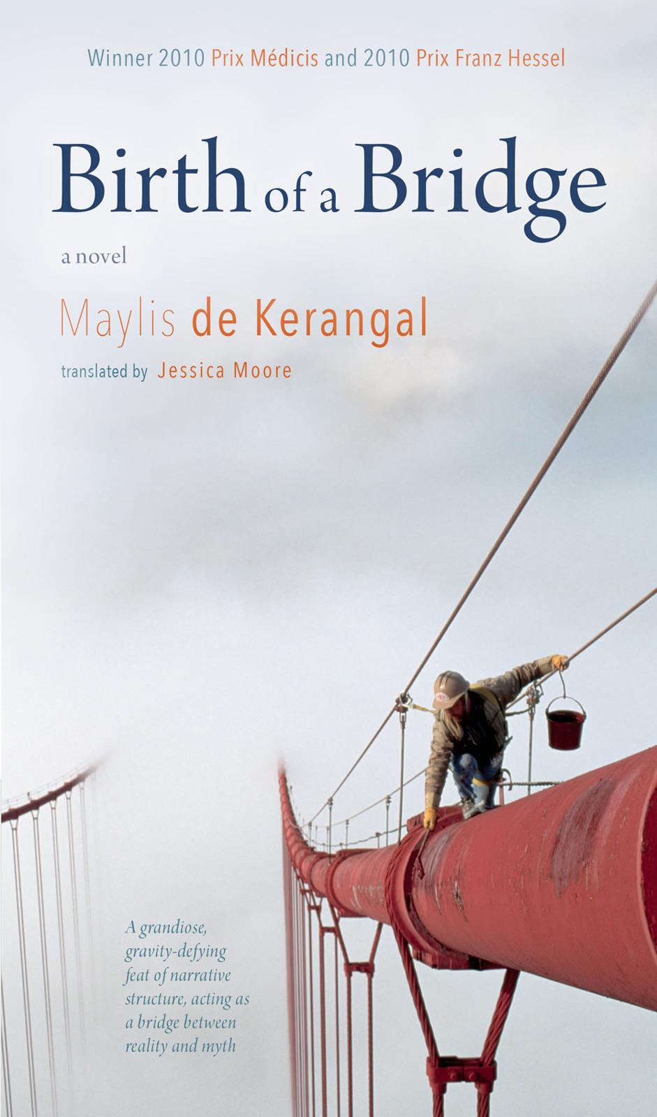 Мейлис Керангаль: Birth of a Bridge