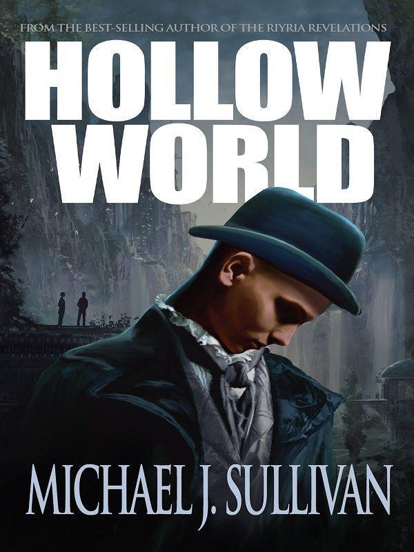 Майкл Салливан: Hollow World