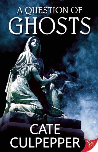 Cate Culpepper: A Question of Ghosts